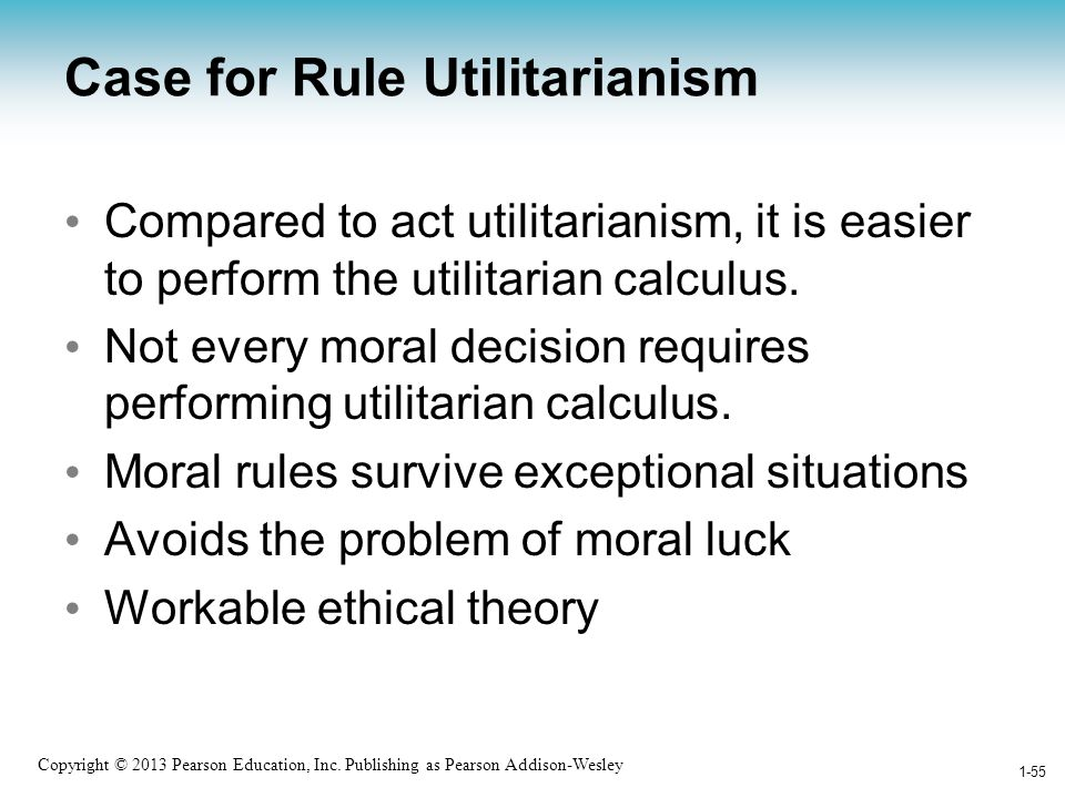Case for Rule Utilitarianism