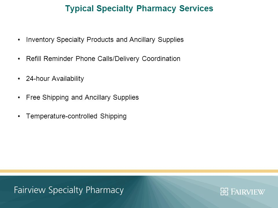 Fairview Specialty Pharmacy - ppt video online download