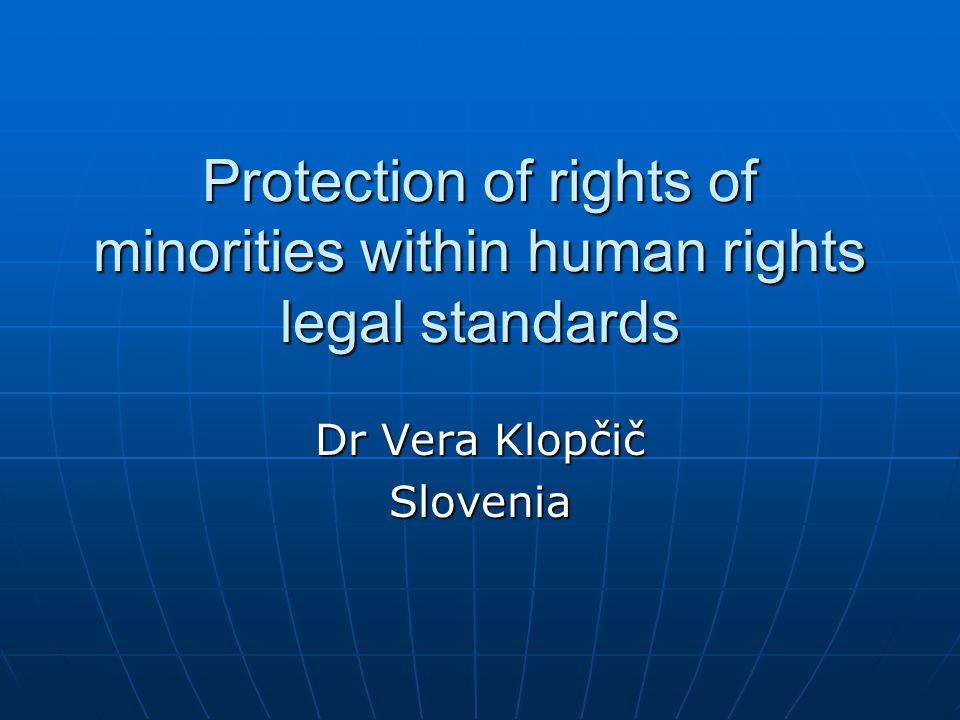 Protection of rights of minorities within human rights legal standards