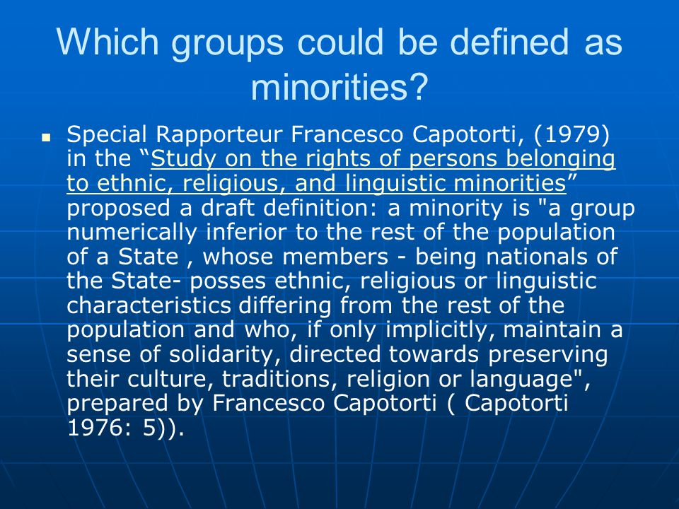 Which groups could be defined as minorities