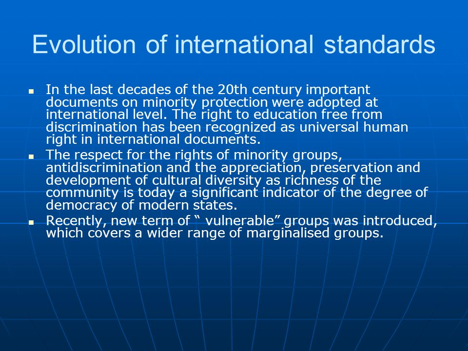 Evolution of international standards