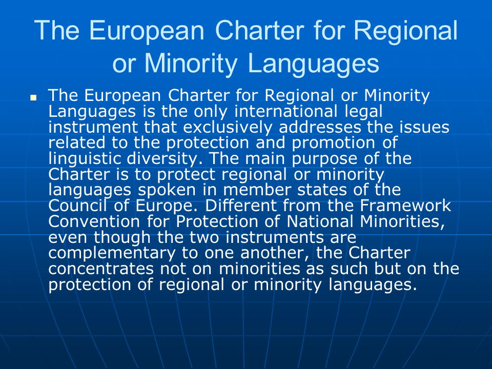 The European Charter for Regional or Minority Languages