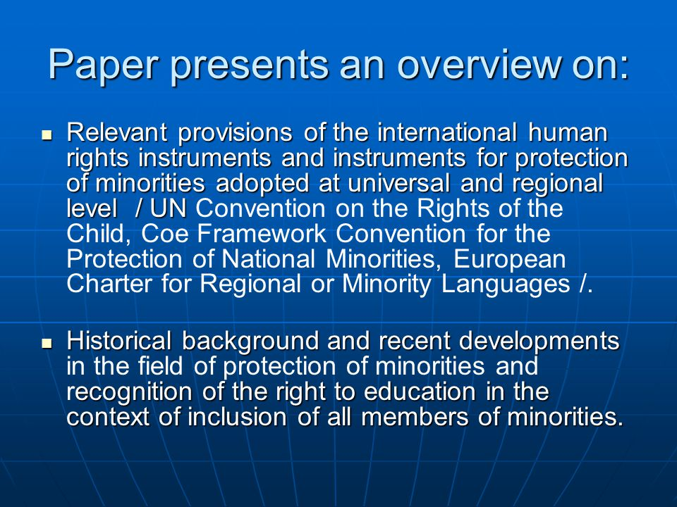 Paper presents an overview on: