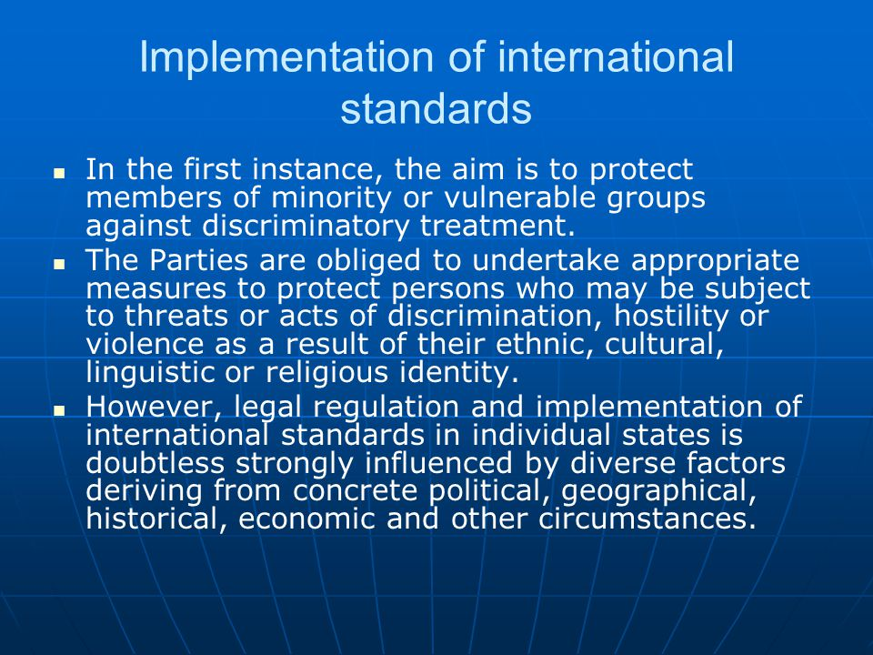 Implementation of international standards