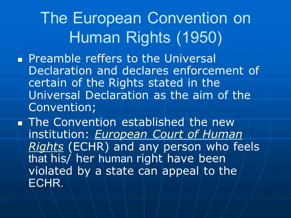 The European Convention on Human Rights (1950)