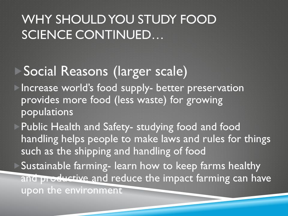What is Food Science? …And why should you study it? - ppt