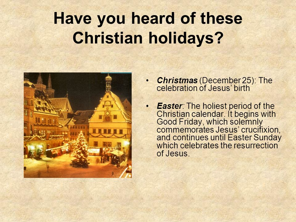 Have you heard of these Christian holidays
