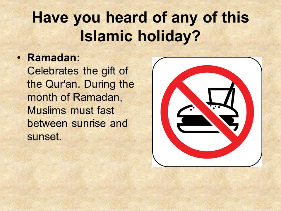 Have you heard of any of this Islamic holiday