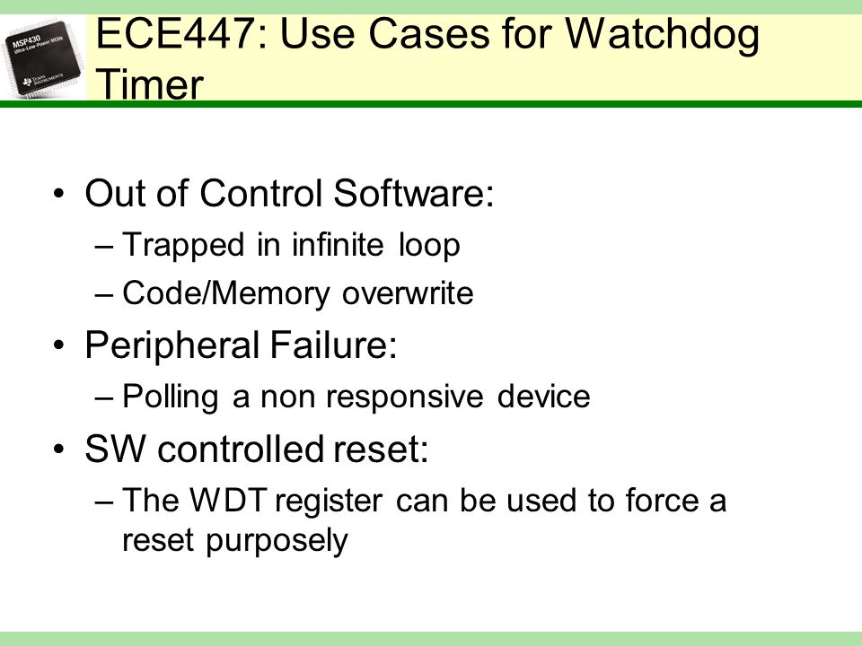 ECE447: Use Cases for Watchdog Timer