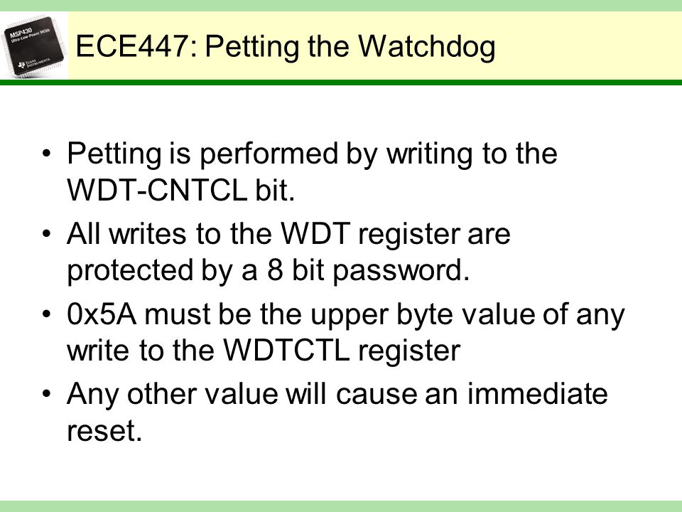 ECE447: Petting the Watchdog