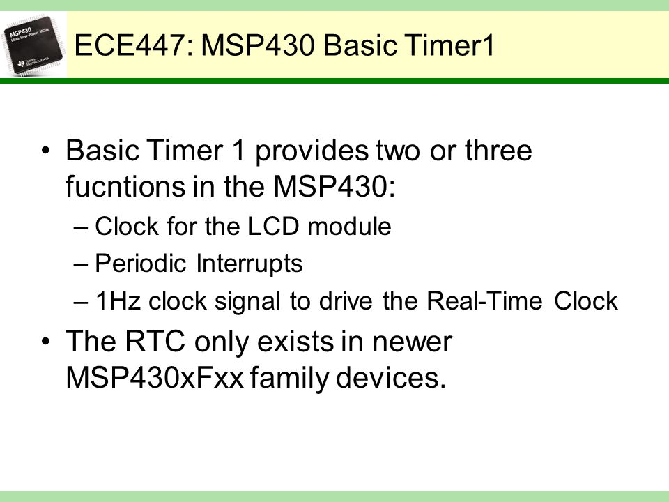 Basic Timer 1 provides two or three fucntions in the MSP430: