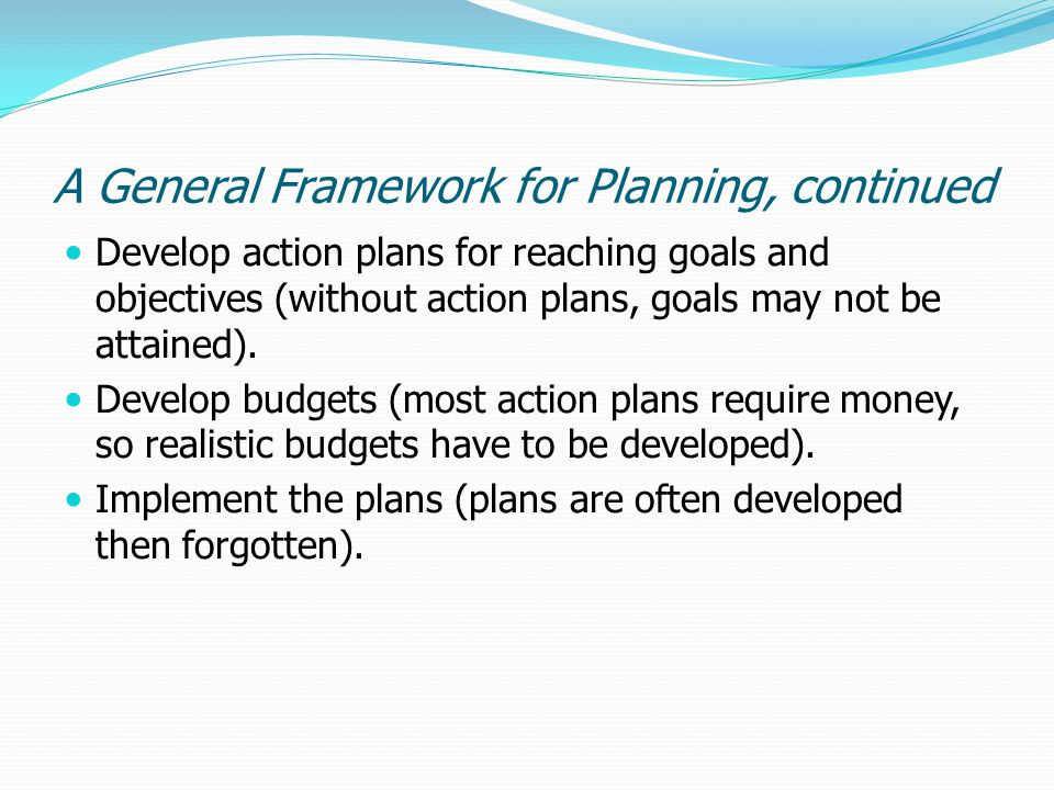 A General Framework for Planning, continued