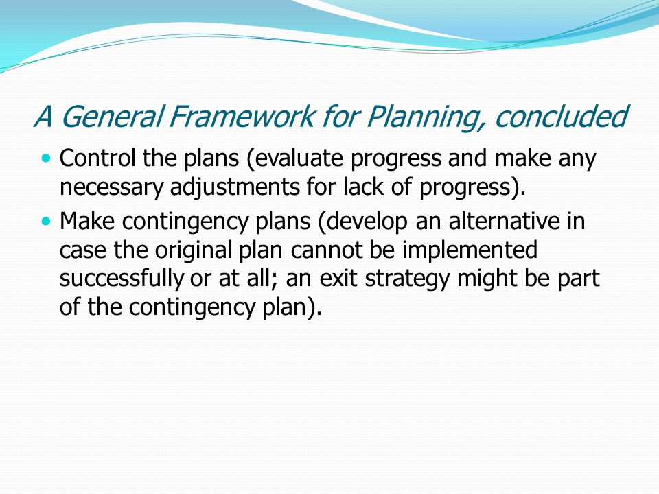A General Framework for Planning, concluded