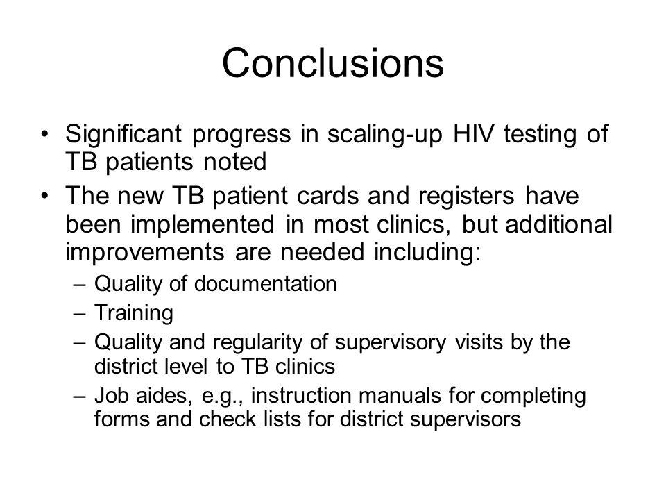 Conclusions Significant progress in scaling-up HIV testing of TB patients noted.