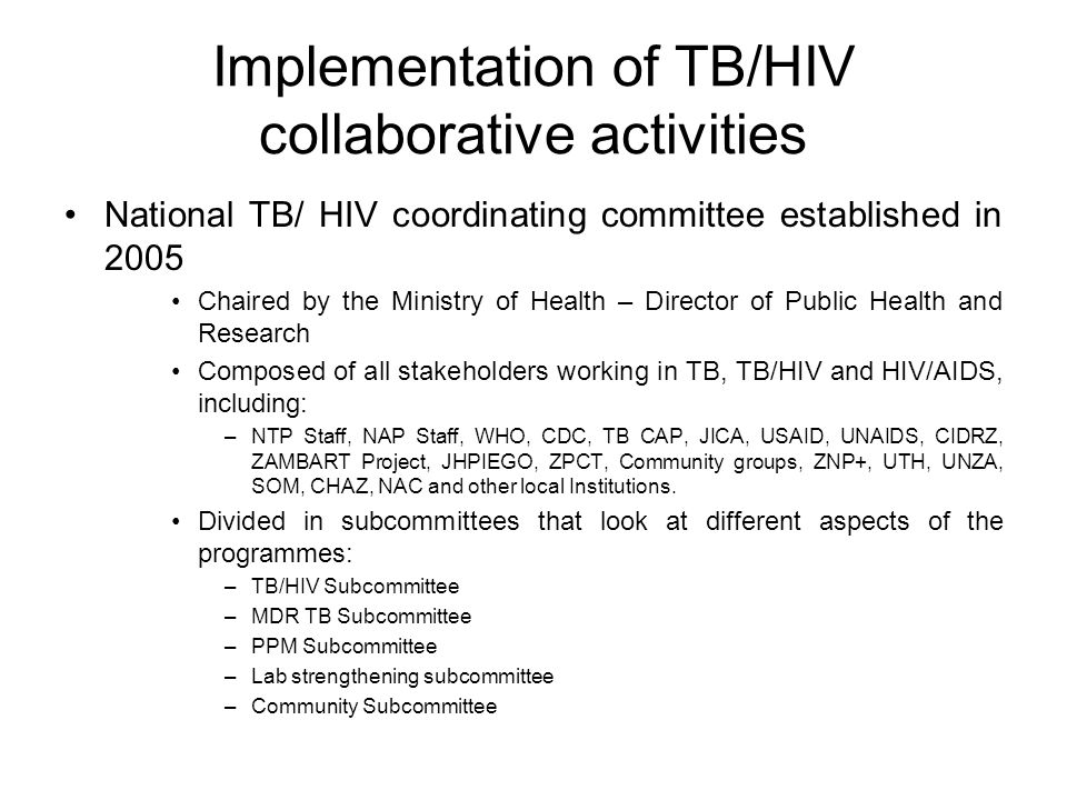 Implementation of TB/HIV collaborative activities