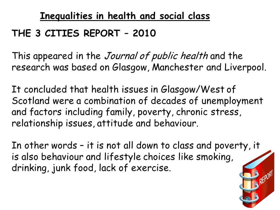 Inequalities in health and social class