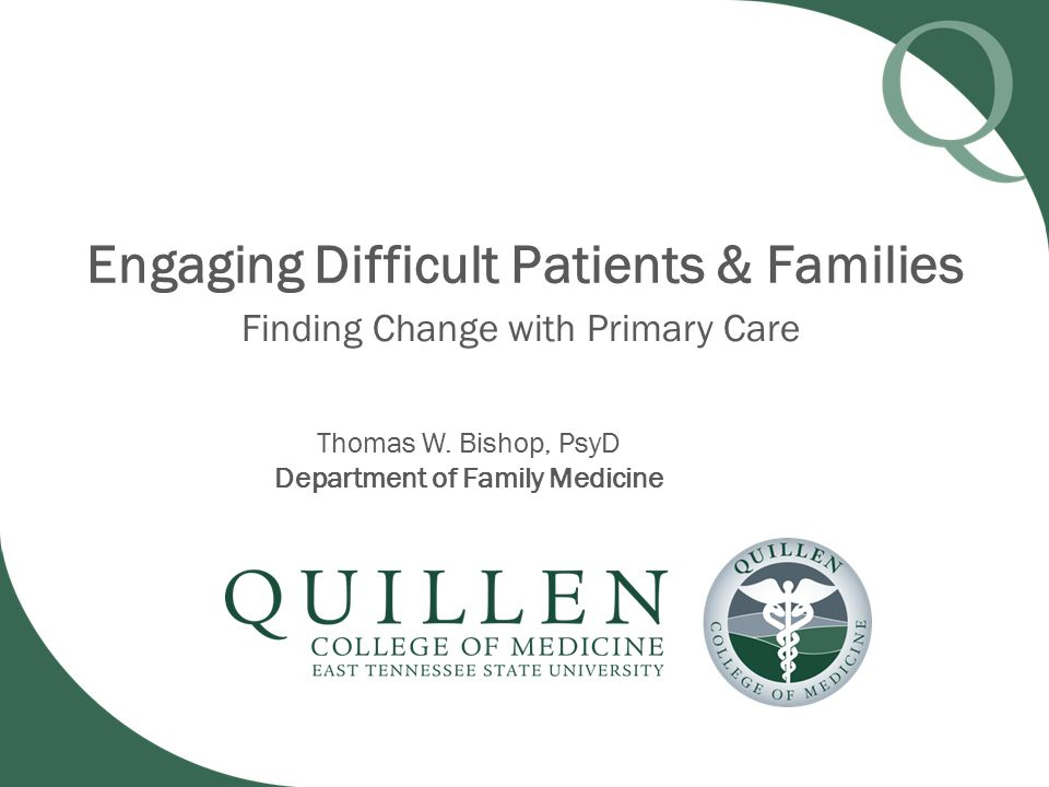 Engaging Difficult Patients & Families