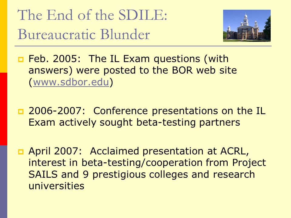 The End of the SDILE: Bureaucratic Blunder