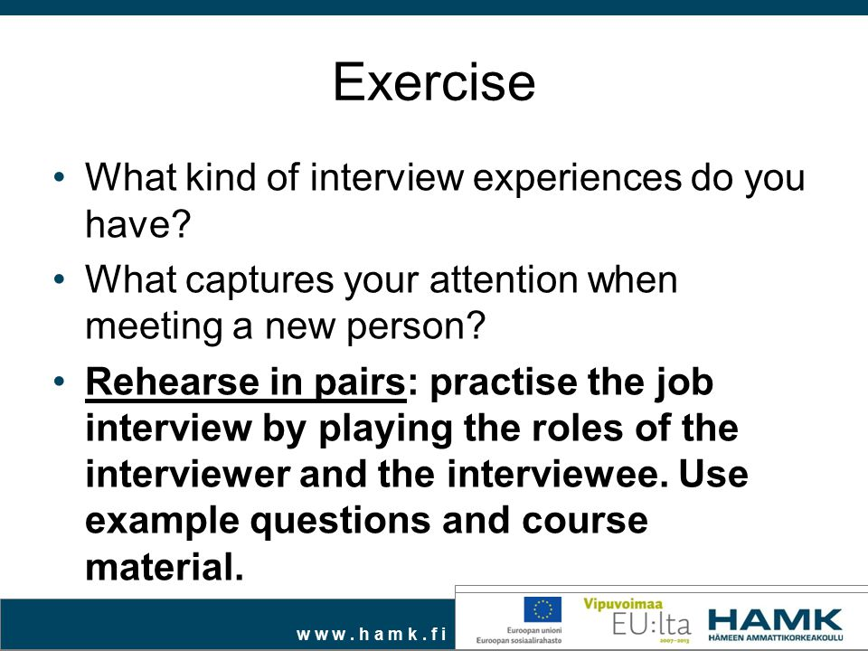 Exercise What kind of interview experiences do you have