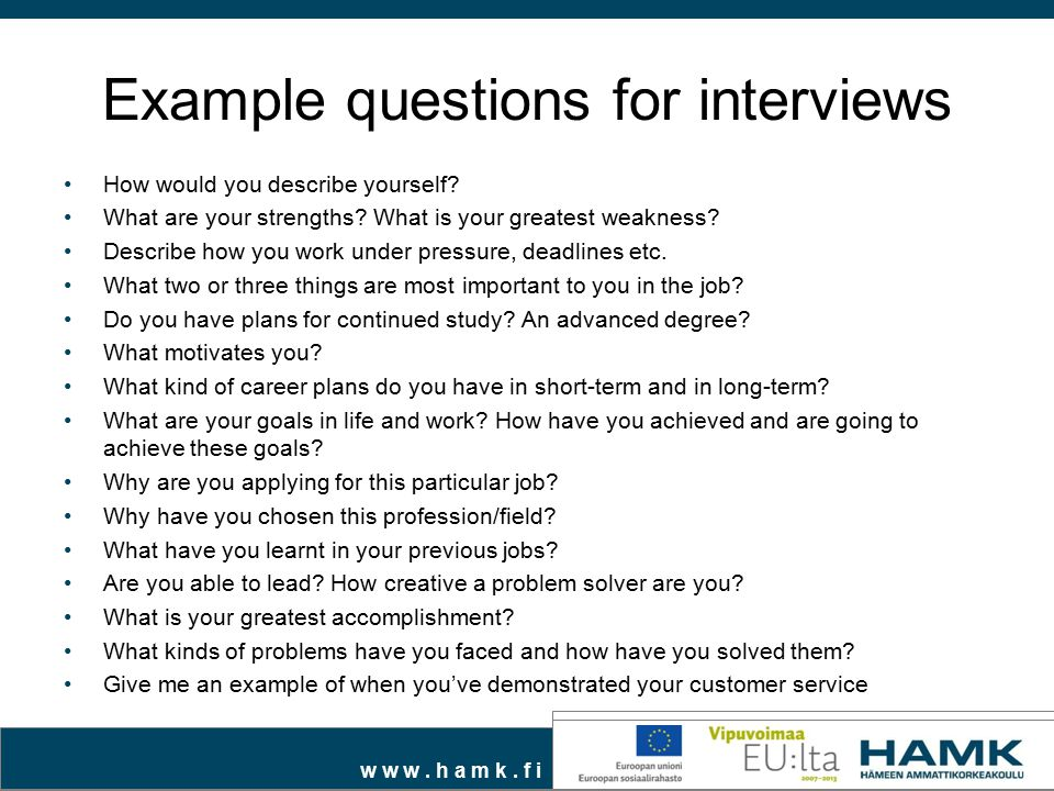 Example questions for interviews