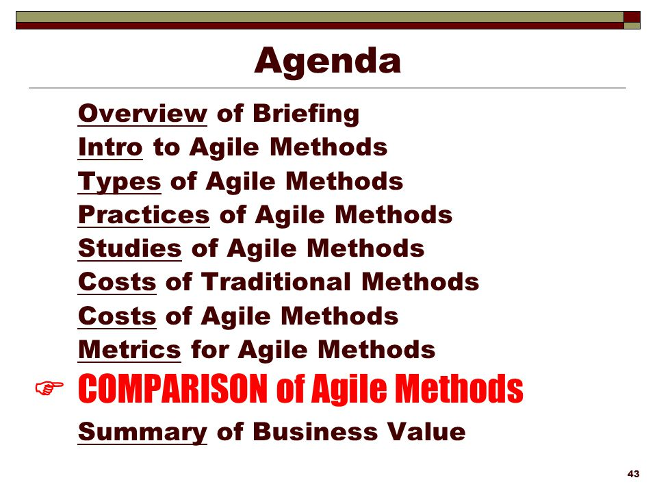  COMPARISON of Agile Methods