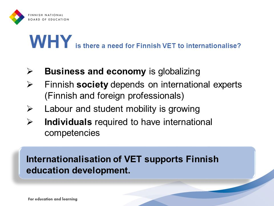 WHY is there a need for Finnish VET to internationalise