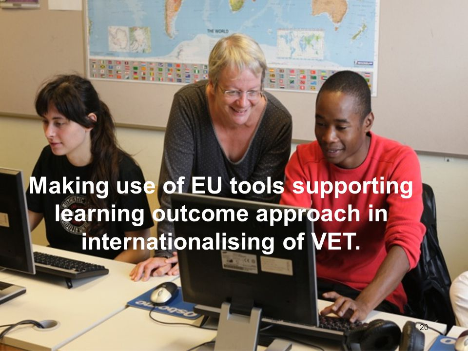 Making use of EU tools supporting learning outcome approach in internationalising of VET.