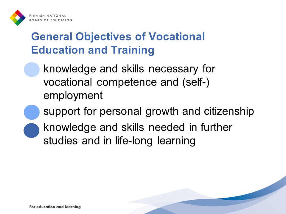 General Objectives of Vocational Education and Training