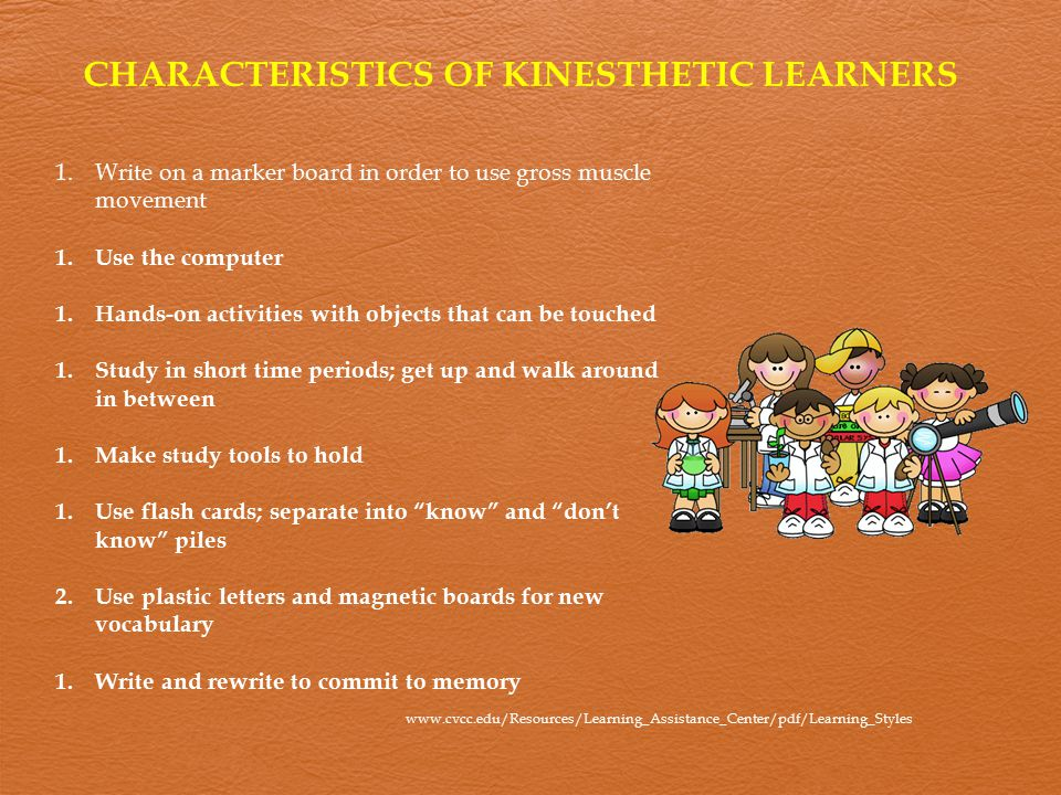 CHARACTERISTICS OF KINESTHETIC LEARNERS
