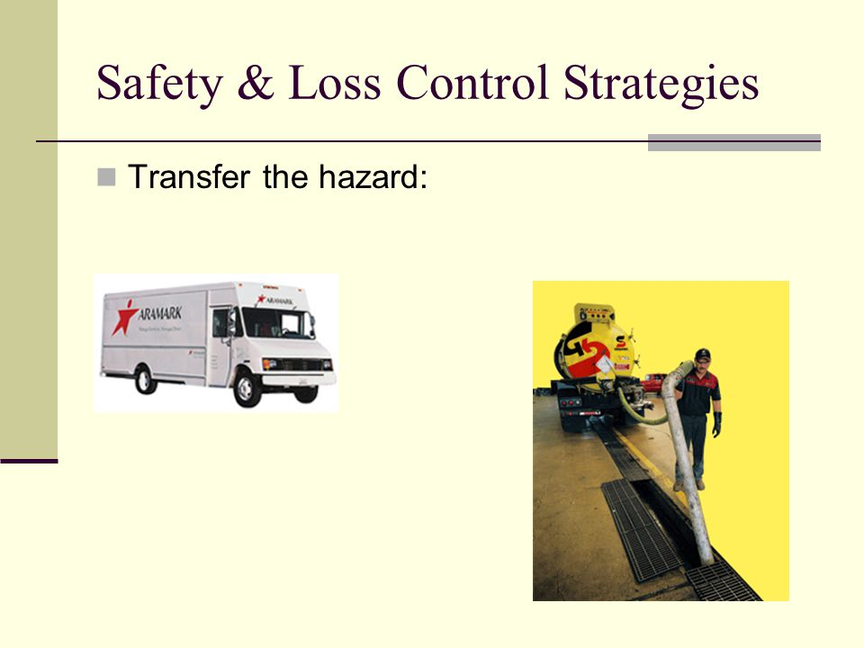 Safety & Loss Control Strategies