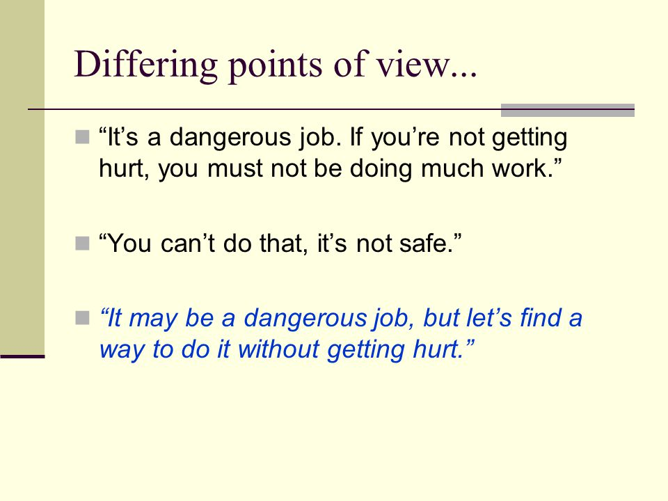 Differing points of view...