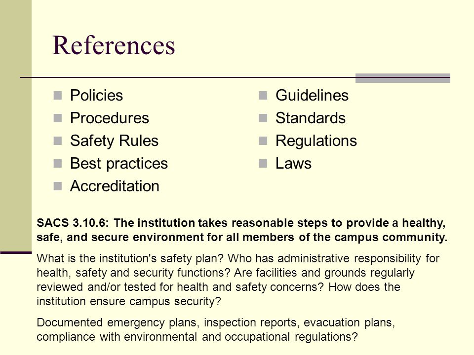 References Policies Procedures Safety Rules Best practices