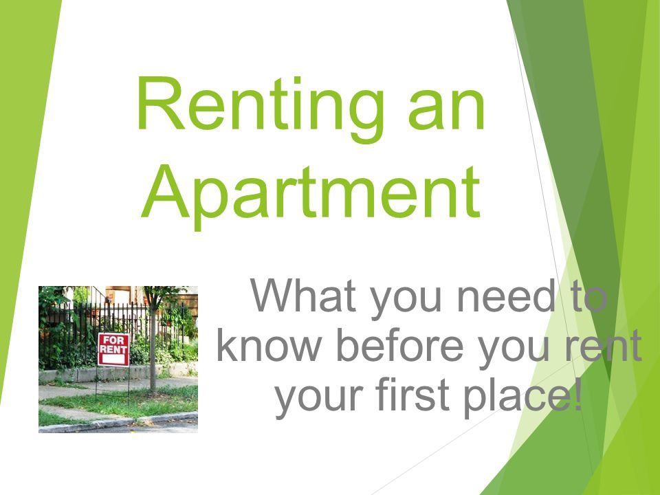 What you need to know before you rent your first place!