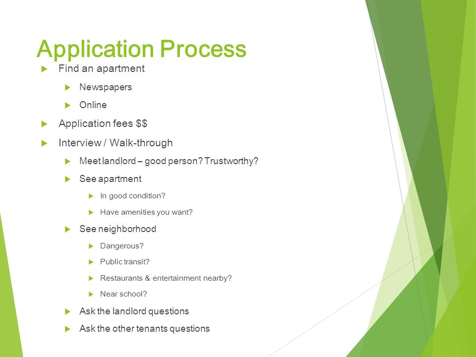 Application Process Find an apartment Application fees $$
