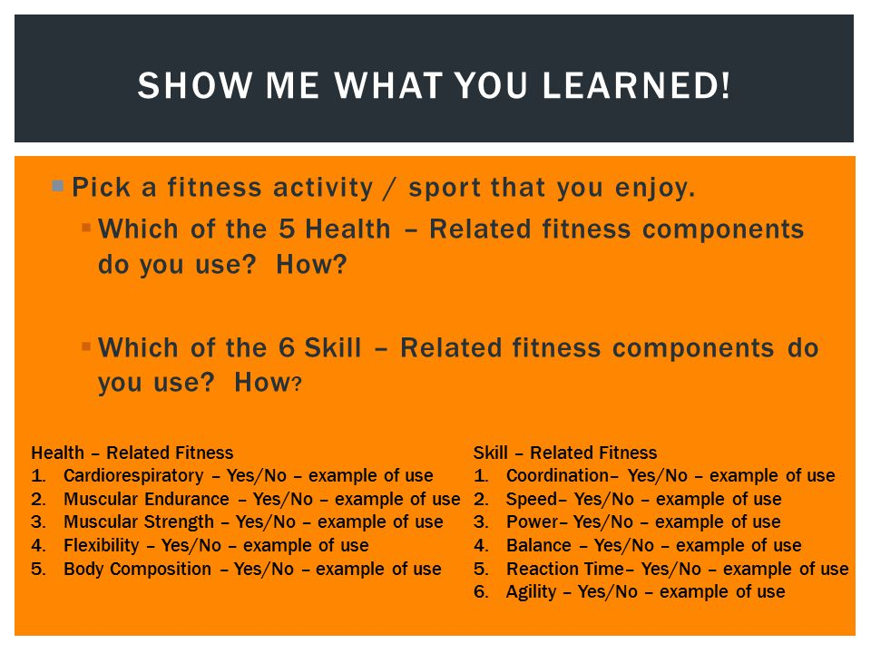 Physical fitness: components of physical fitness and examples.