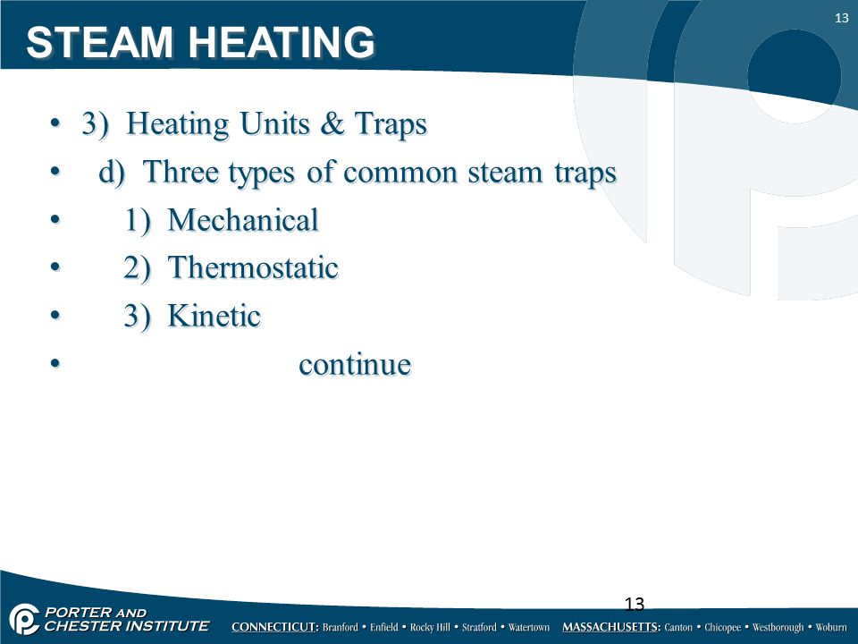 STEAM HEATING 3) Heating Units & Traps