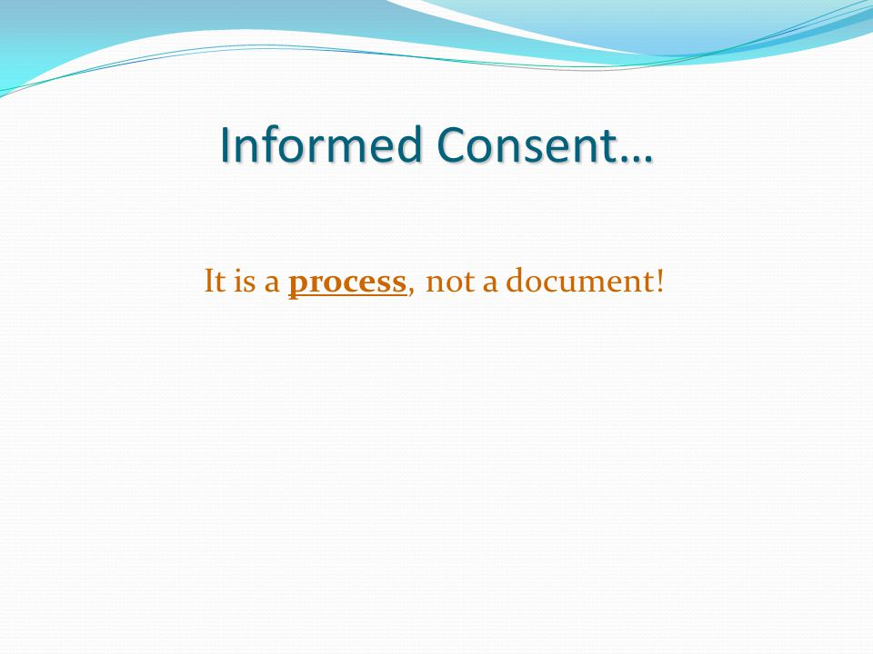 It is a process, not a document!