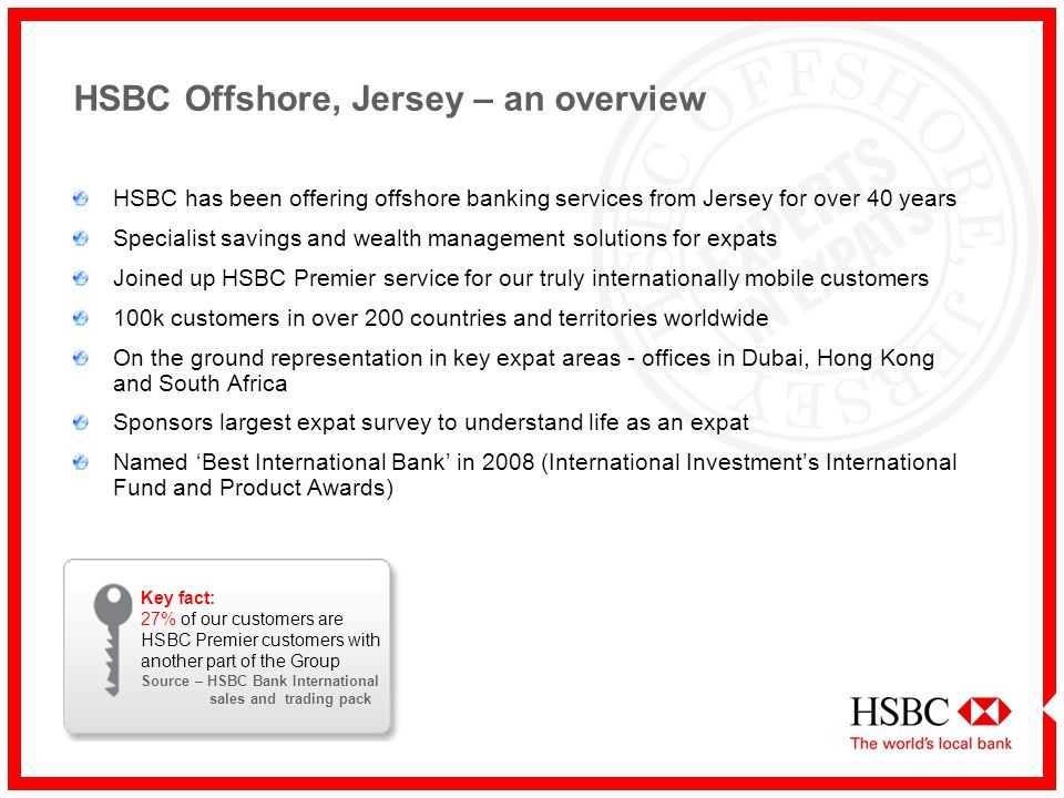 HSBC Offshore, Jersey Experts in Expats  - ppt video online download