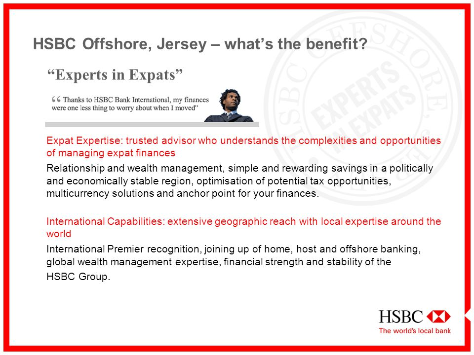 HSBC Offshore, Jersey Experts in Expats  - ppt video online
