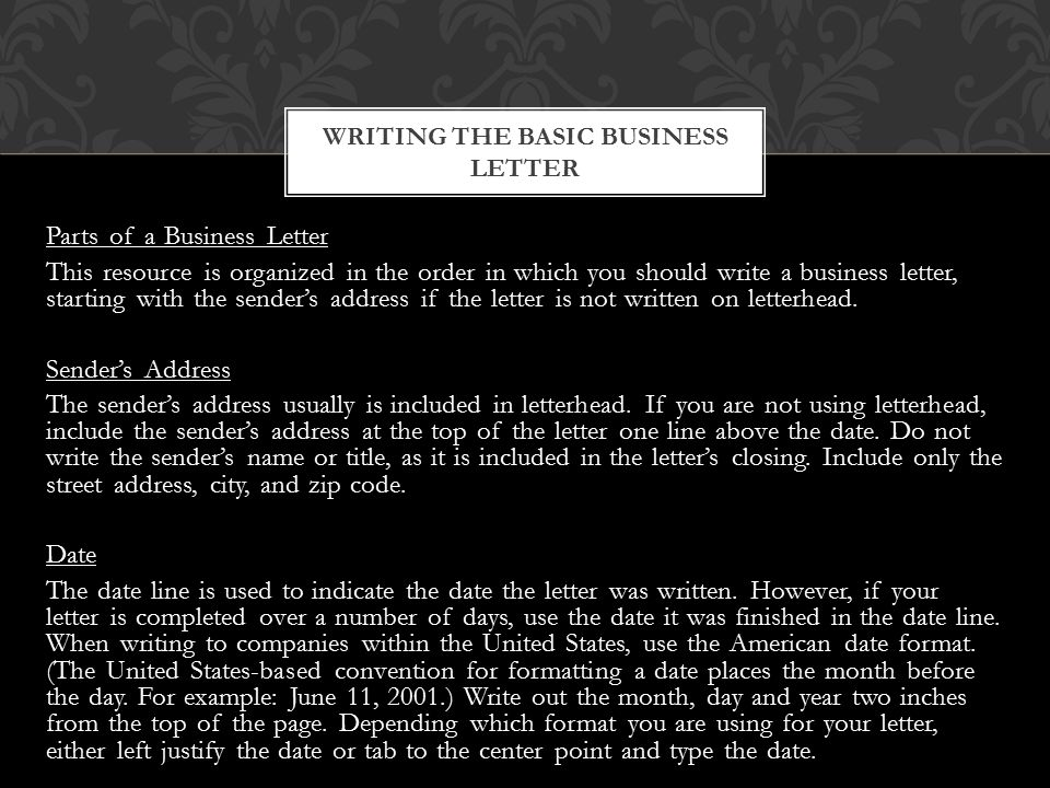 writing a business letter Students will be able to write and type a formal business letter, using the standard block-style format that is accepted by most businesses students will be able to define and label parts of a formal business letter.