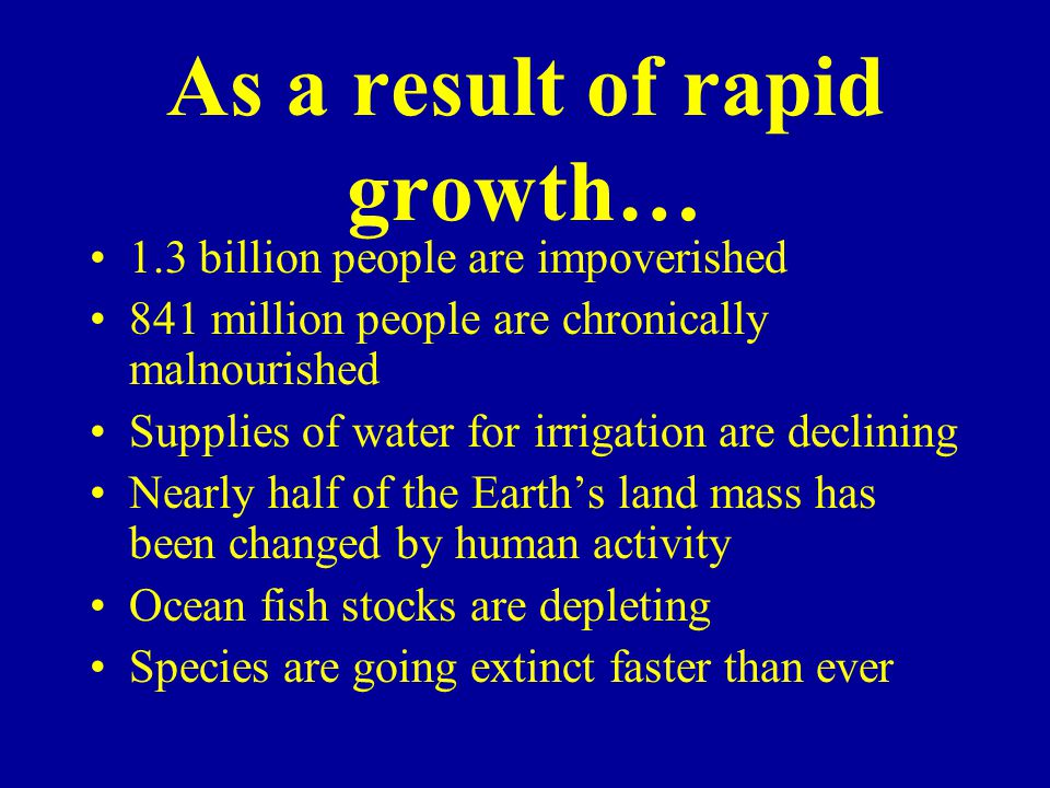 As a result of rapid growth…