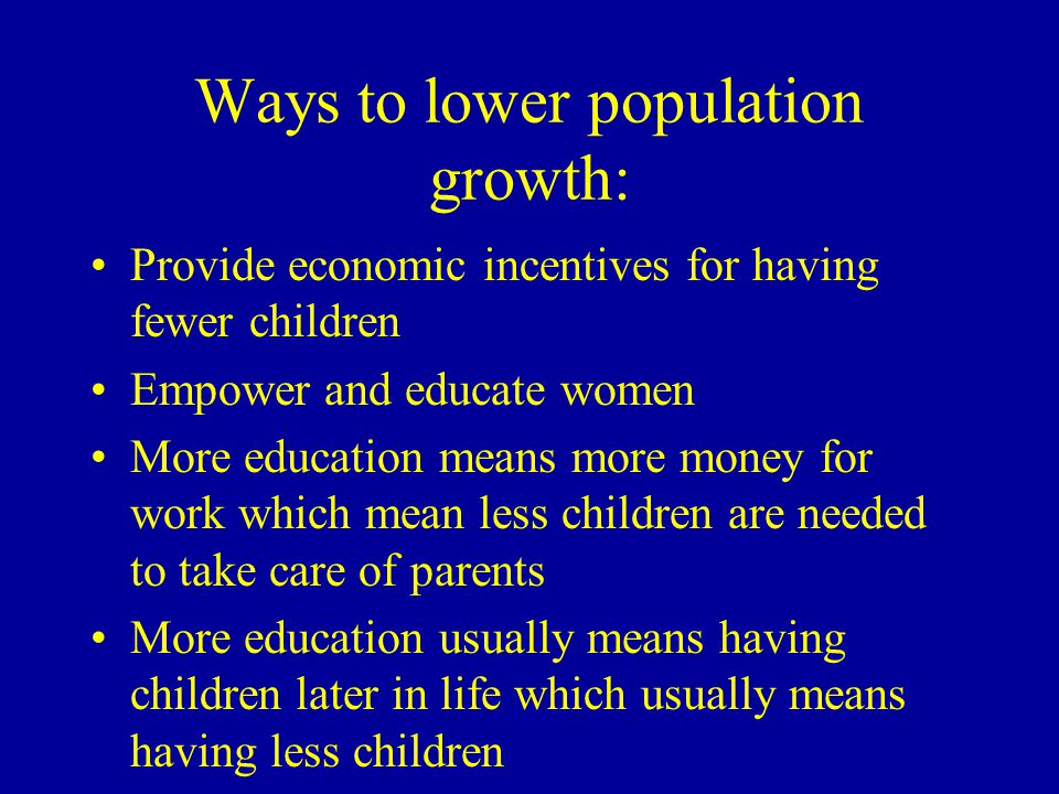 Ways to lower population growth: