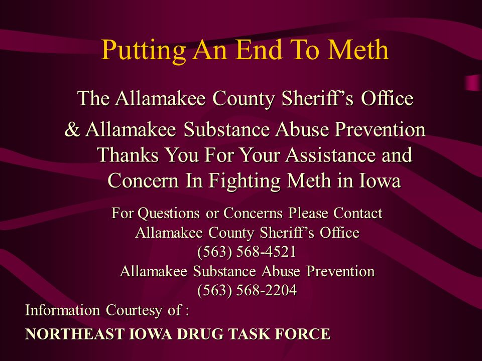Putting An End To Meth The Allamakee County Sheriff's Office