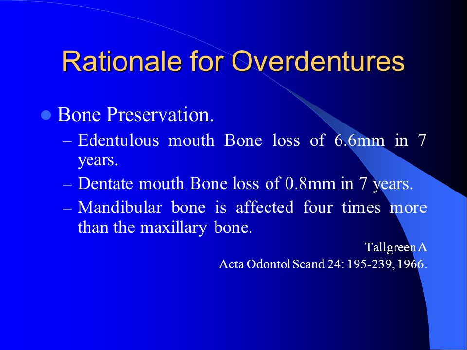 Rationale for Overdentures