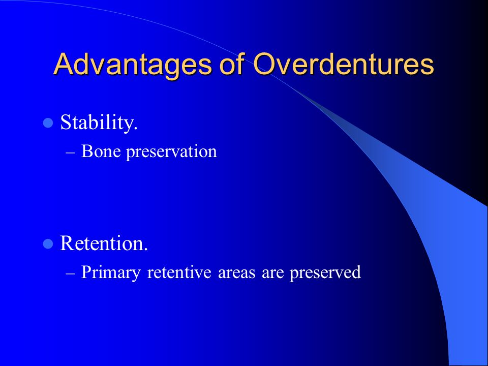 Advantages of Overdentures
