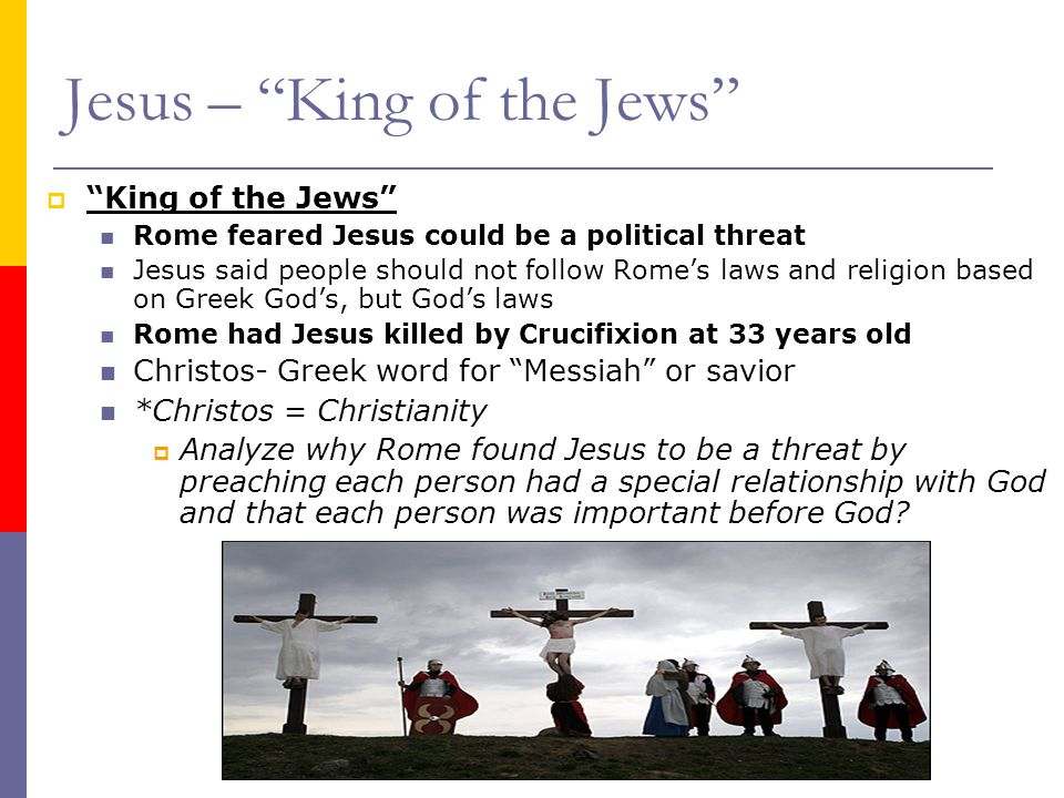 Jesus – King of the Jews