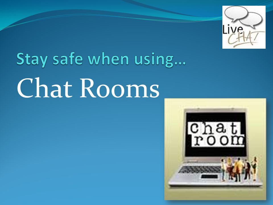 How to stay safe in a chat room