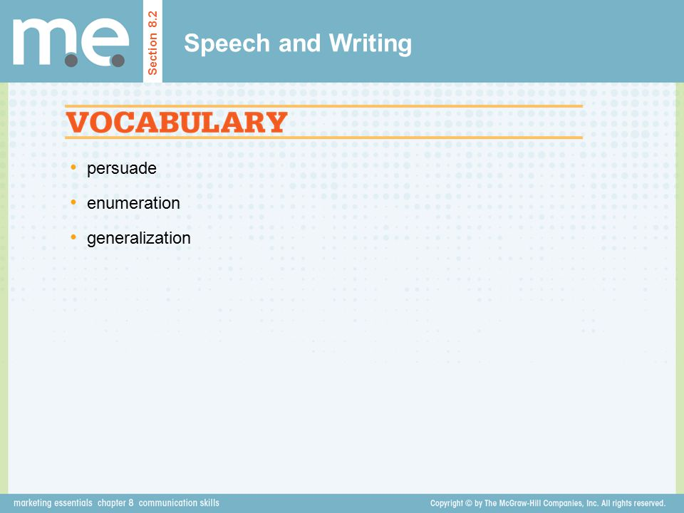 Speech and Writing Section 8.2 persuade enumeration generalization