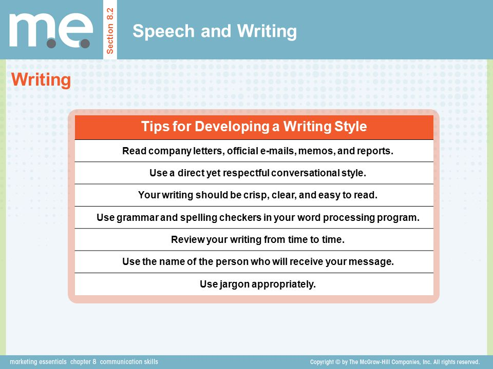 Speech and Writing Writing Tips for Developing a Writing Style