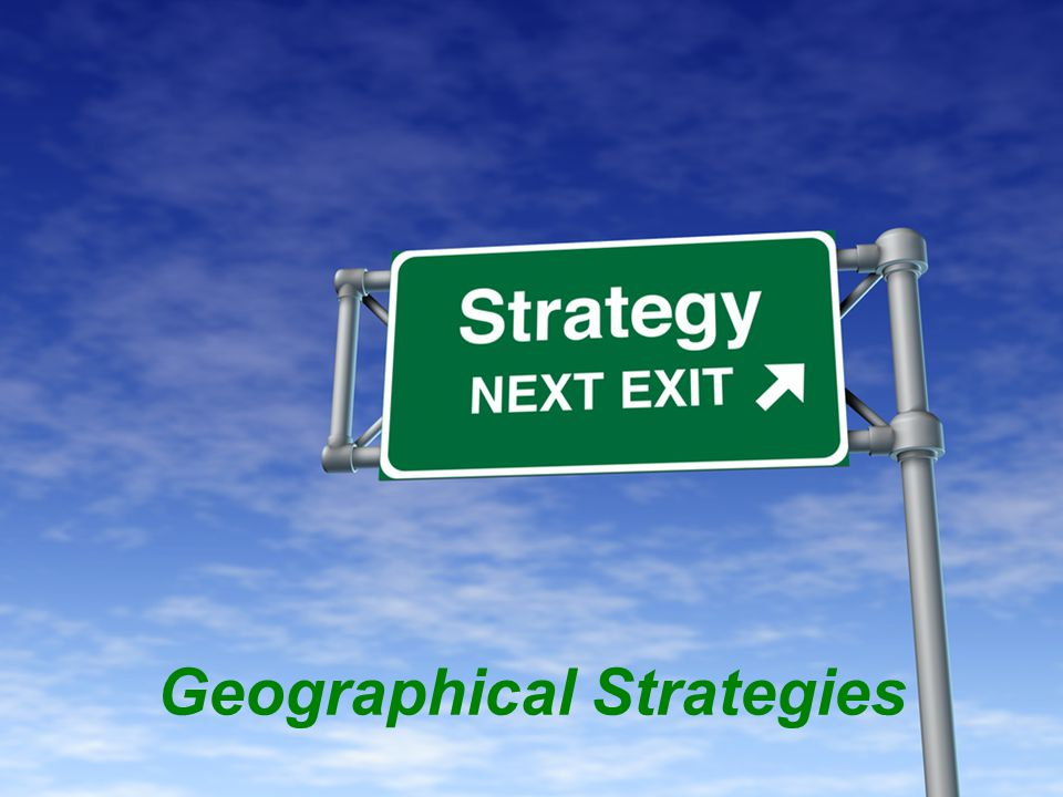 Geographical Strategies